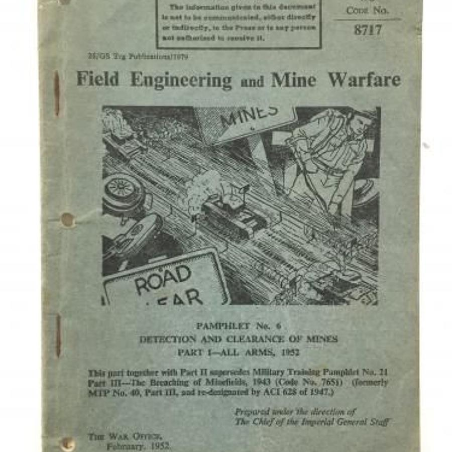 British Army Cold War Period Field Engineering & Mine Warfare Manuel.