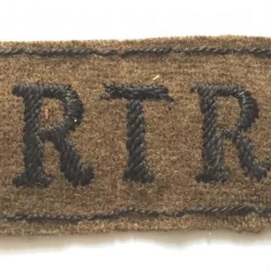 WW2 Royal Tank Regiment Slip On Cloth Shoulder Title Badge.