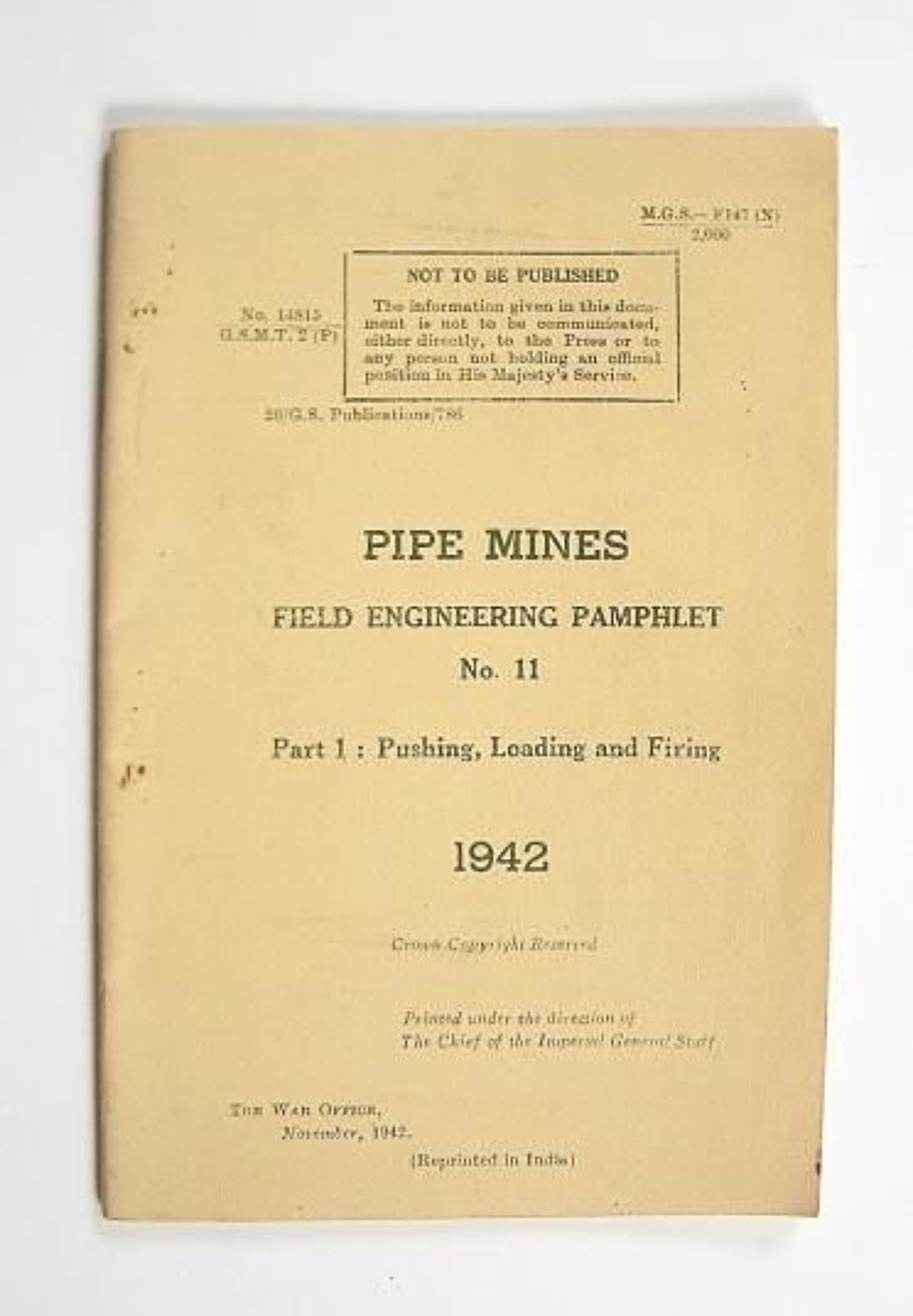 WW2 1942 Pipe Mines Field Engineering Pamphlet.