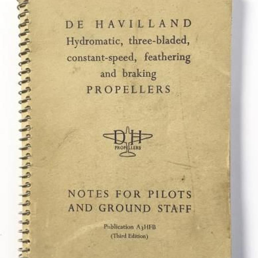De Havilland Hydromatic Three Bladed Constant Speed Propellers Pilots