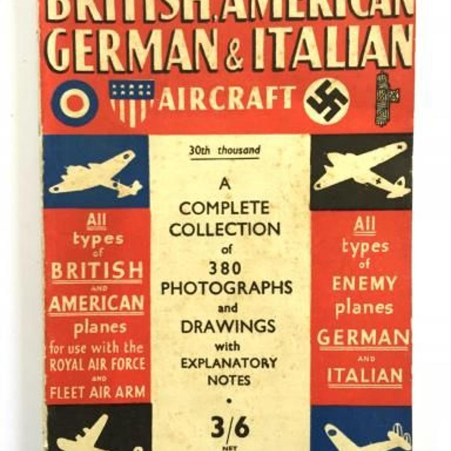 WW2 Aircraft Identification Booklet British, American, German & Italia