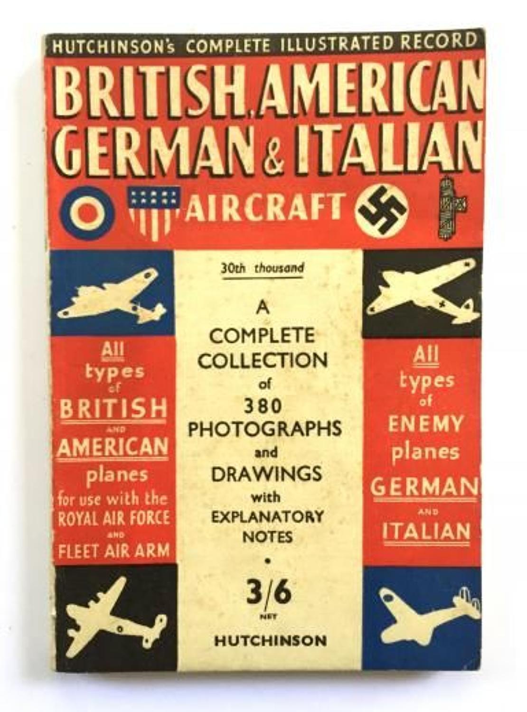 WW2 Aircraft Identification Booklet British, American, German & Italia