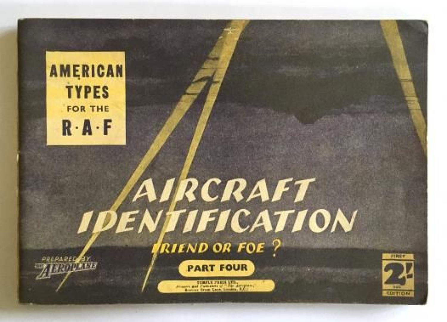 WW2 Aircraft Identification Booklet No.4 American Types for the RAF