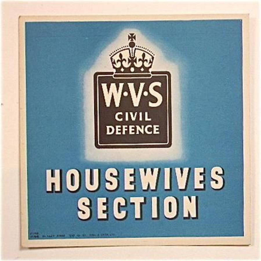 WW2 WVS Home Front Housewives Section Window Card.