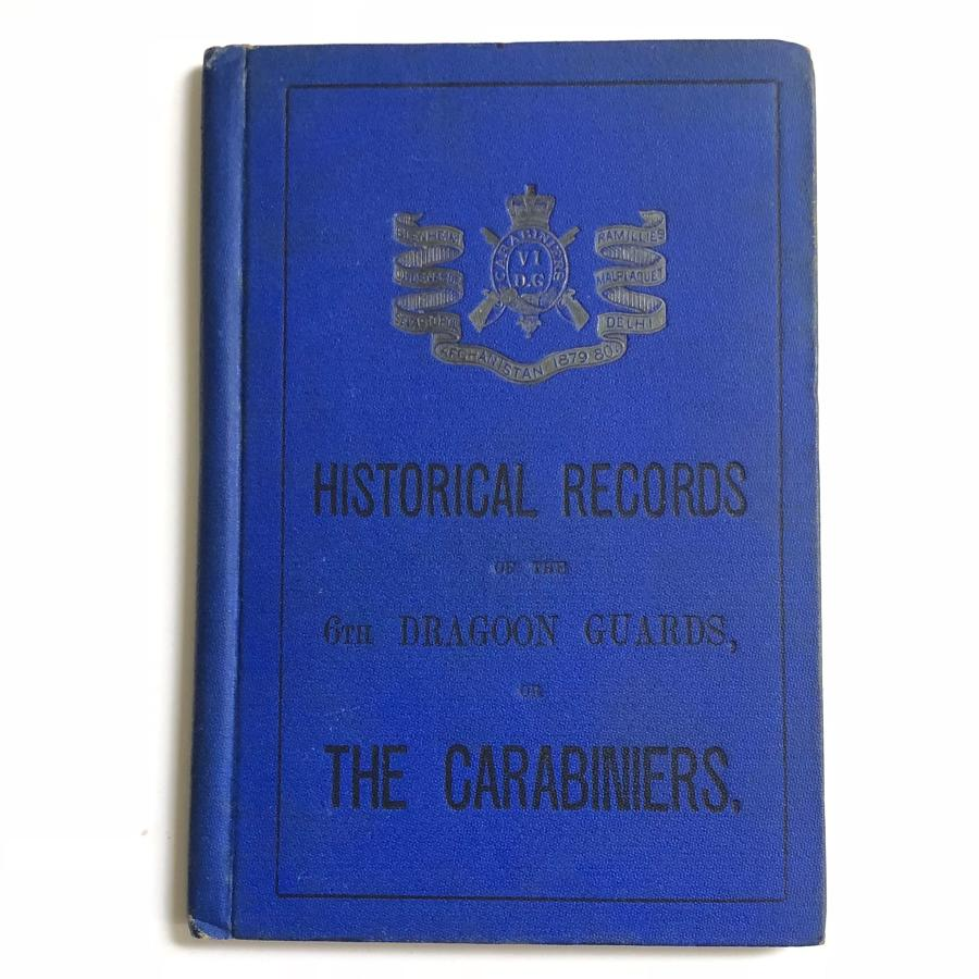 Historical Records of the 6th Dragoon Guards 1904.