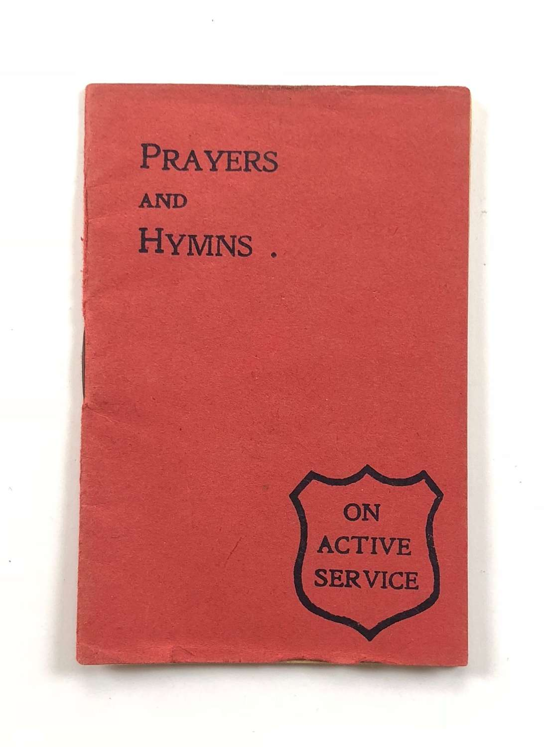 WW1 British Soldiers Comfort Methodist Prayers Booklet.