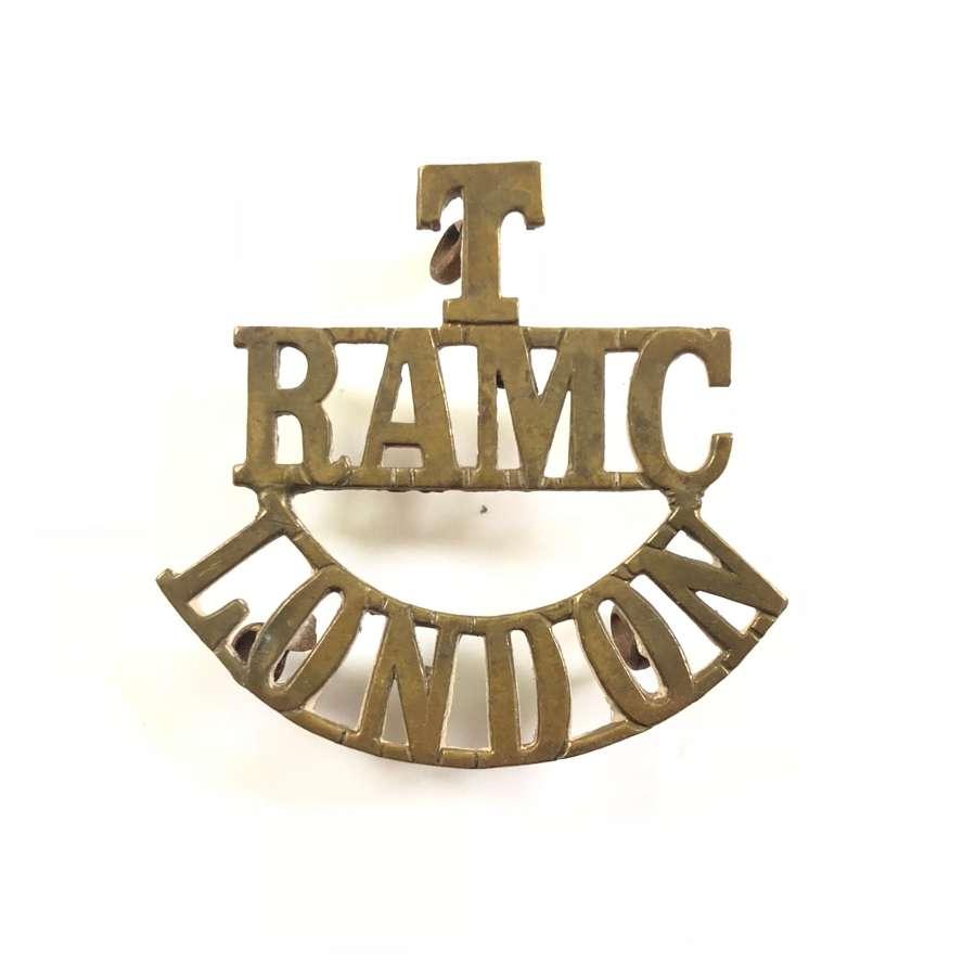 WW1 T/RAMC/ London Brass Shoulder Title.