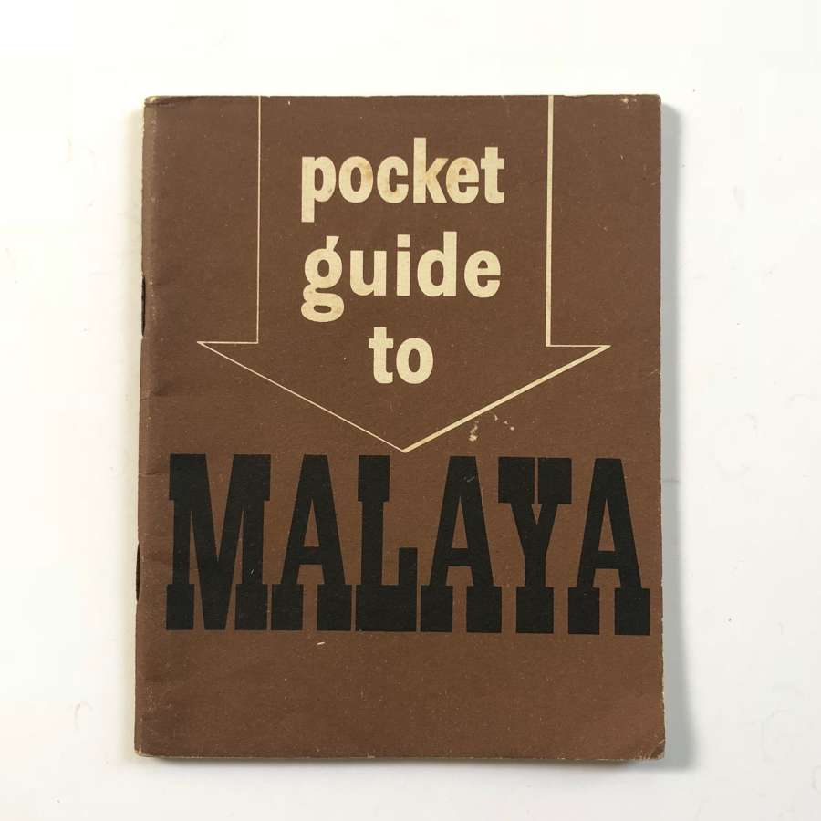 WW2 Period Sailors Soldiers & Airman Guide to Malaya.