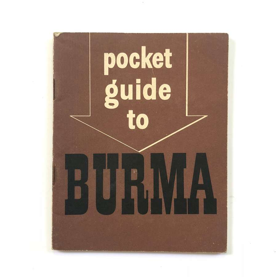 WW2 Period Sailors Soldiers & Airman Guide to Burma.
