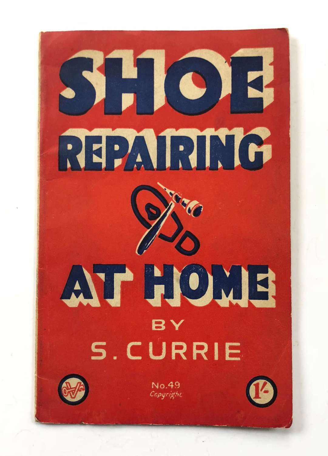 WW2 Home Front Shoe Repairing At Home Booklet