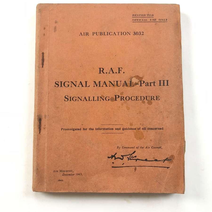 WW2 RAF 1943 Signal Manual Part II Signalling Procedure.