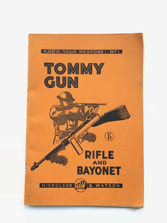 """WW2 """"Tommy Gun Rifle & Bayonet"""" Book."""