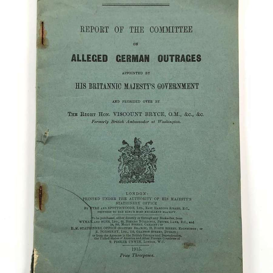 WW1 1915 Alleged German Outrages Official Report Booklet.