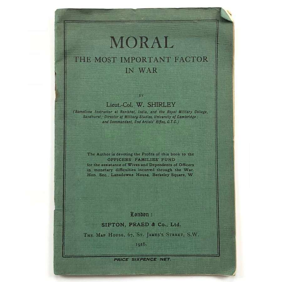WW1 1916 Moral The Most Important Factor in War Booklet.