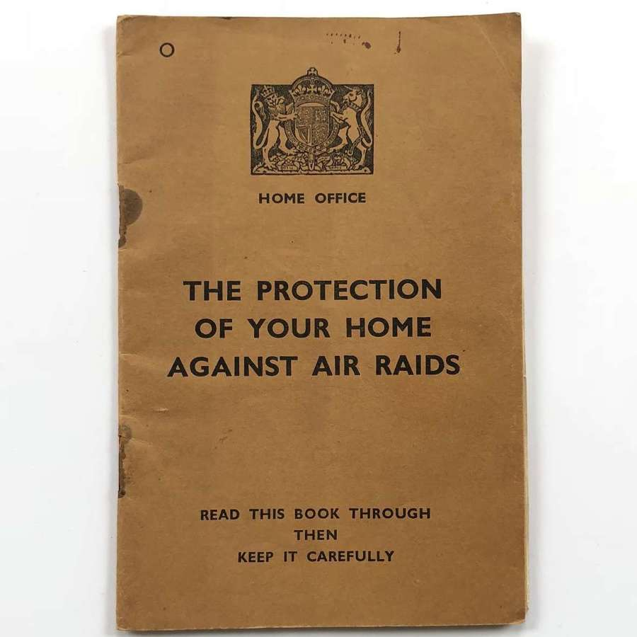 WW2 Home Front 1938 The Protection of Your Home Against Air Rands.